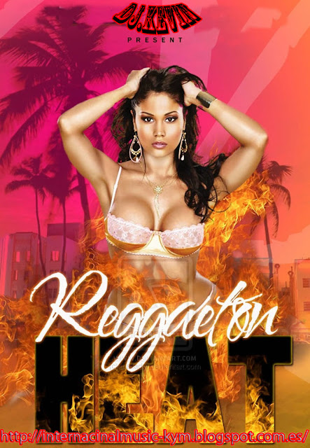 Reggaeton heat 2013(full vercion)