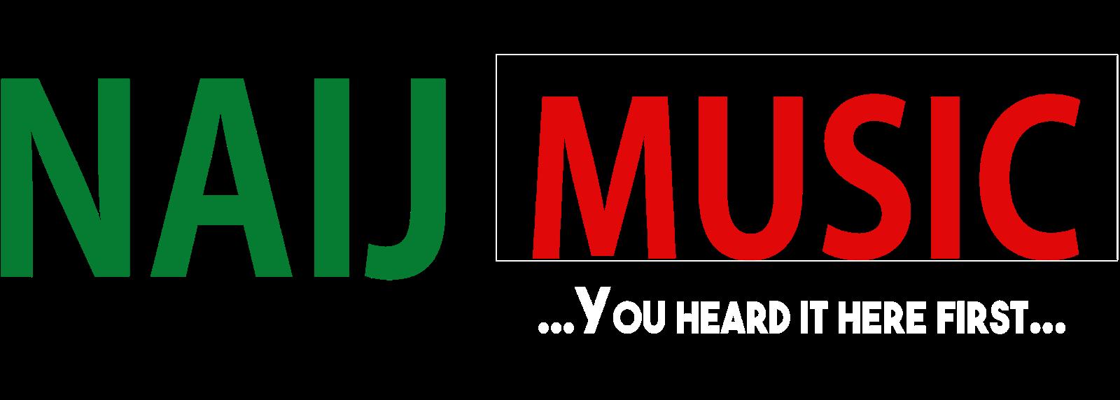 NAIJ MUSIC