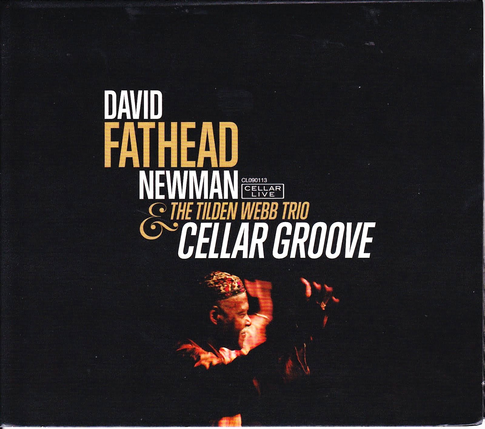 DAVID FATHEAD NEWMAN: CELLAR GROOVE