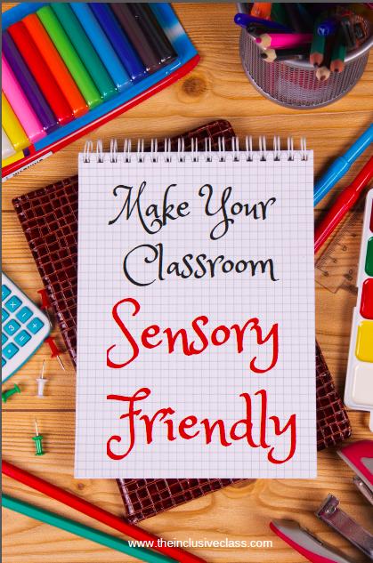Classroom Ideas For Sensory Integration ~ The inclusive class make classroom sensory friendly today