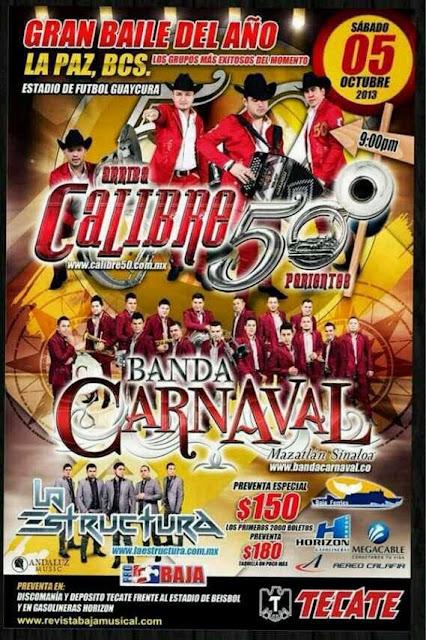 Baile Calibre 50 y Banda Carnaval Octubre 2013