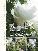 Drömmen om en vit trädgård av Carina Bergius