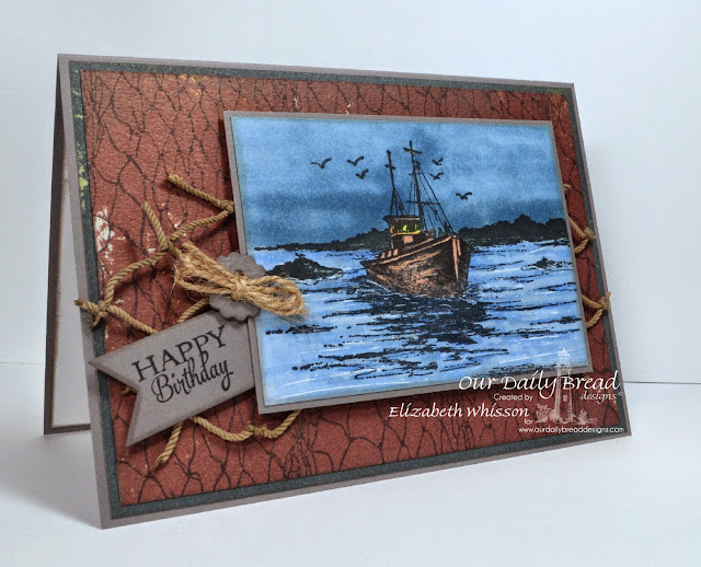 Our Daily Bread Designs, The Waves on the Sea, Fishing Net Background, Birthday Doily, Pennant dies, Matting Circles dies, Designed by Elizabeth Whisson, Copics, man card