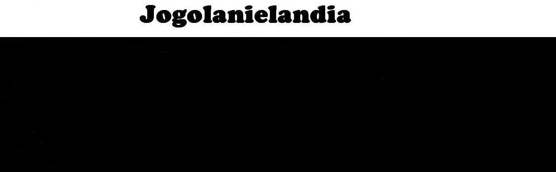 Jogolanielândia