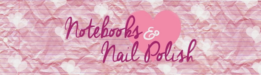 Notebooks & Nail Polish
