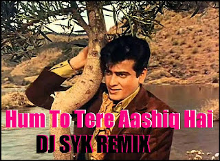 Hum+To+Tere+Aashiq+hai+ Ft+Sunil+Goswami+DJ+SYK