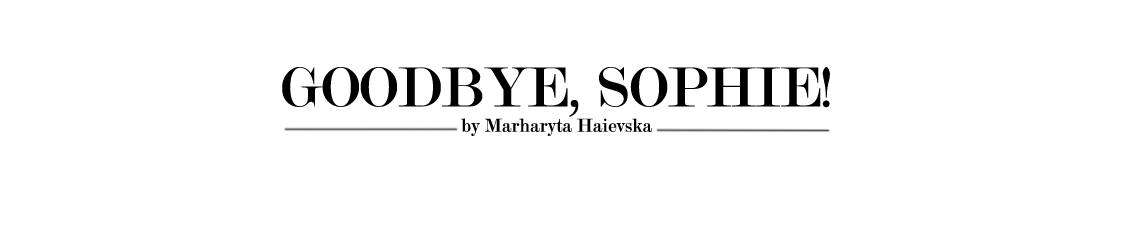 Goodbye, Sophie!