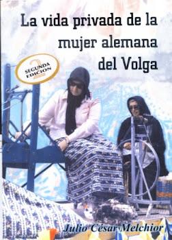 """""""La vida privada de la mujer alemana del Volga"""""""