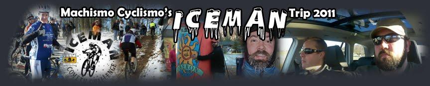 Machismo Cyclismo Iceman Cometh Challenge Trip 2011