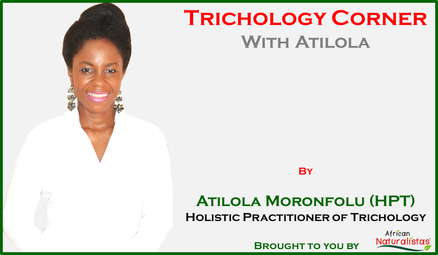 Trichology Corner with Atilola