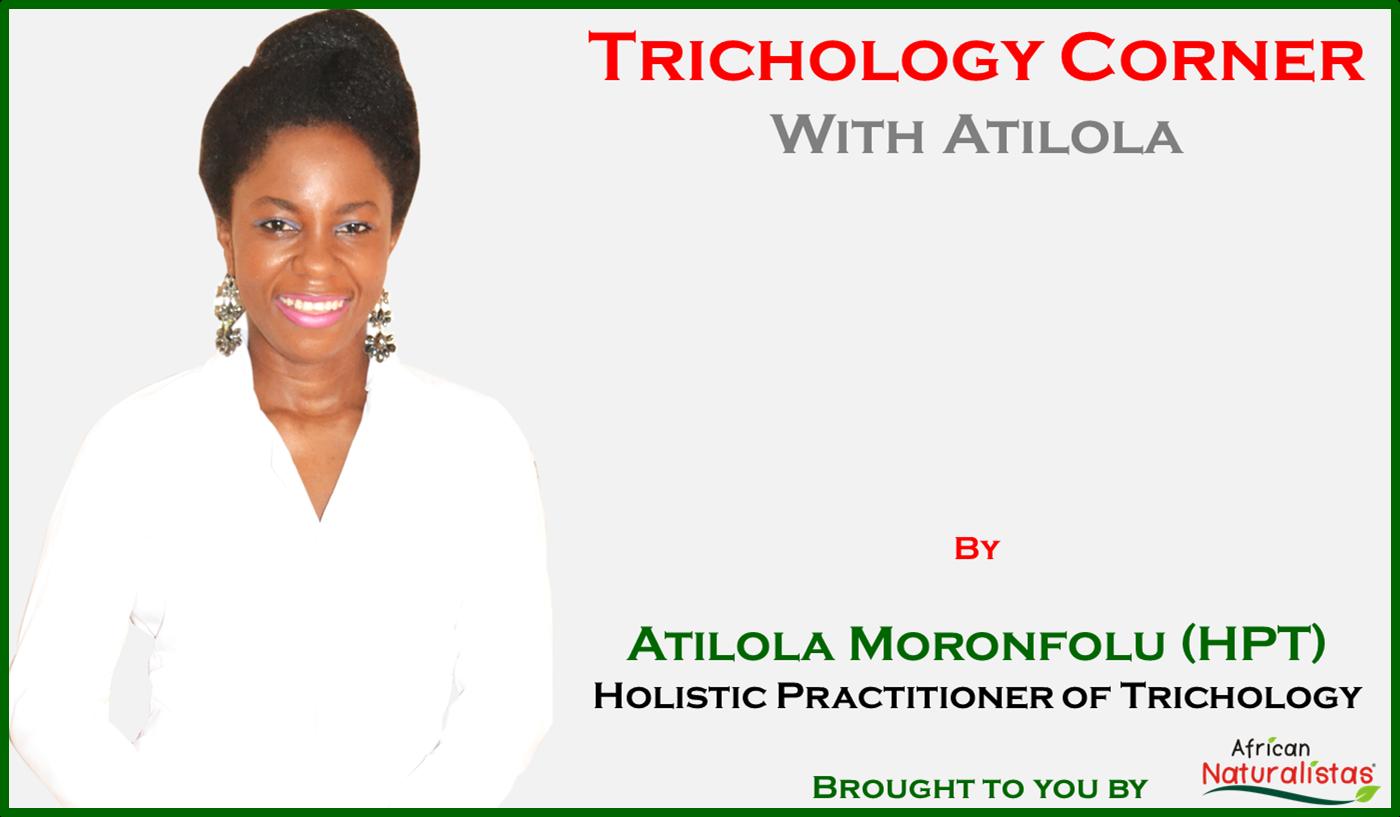 Trichology Corner with Atilola
