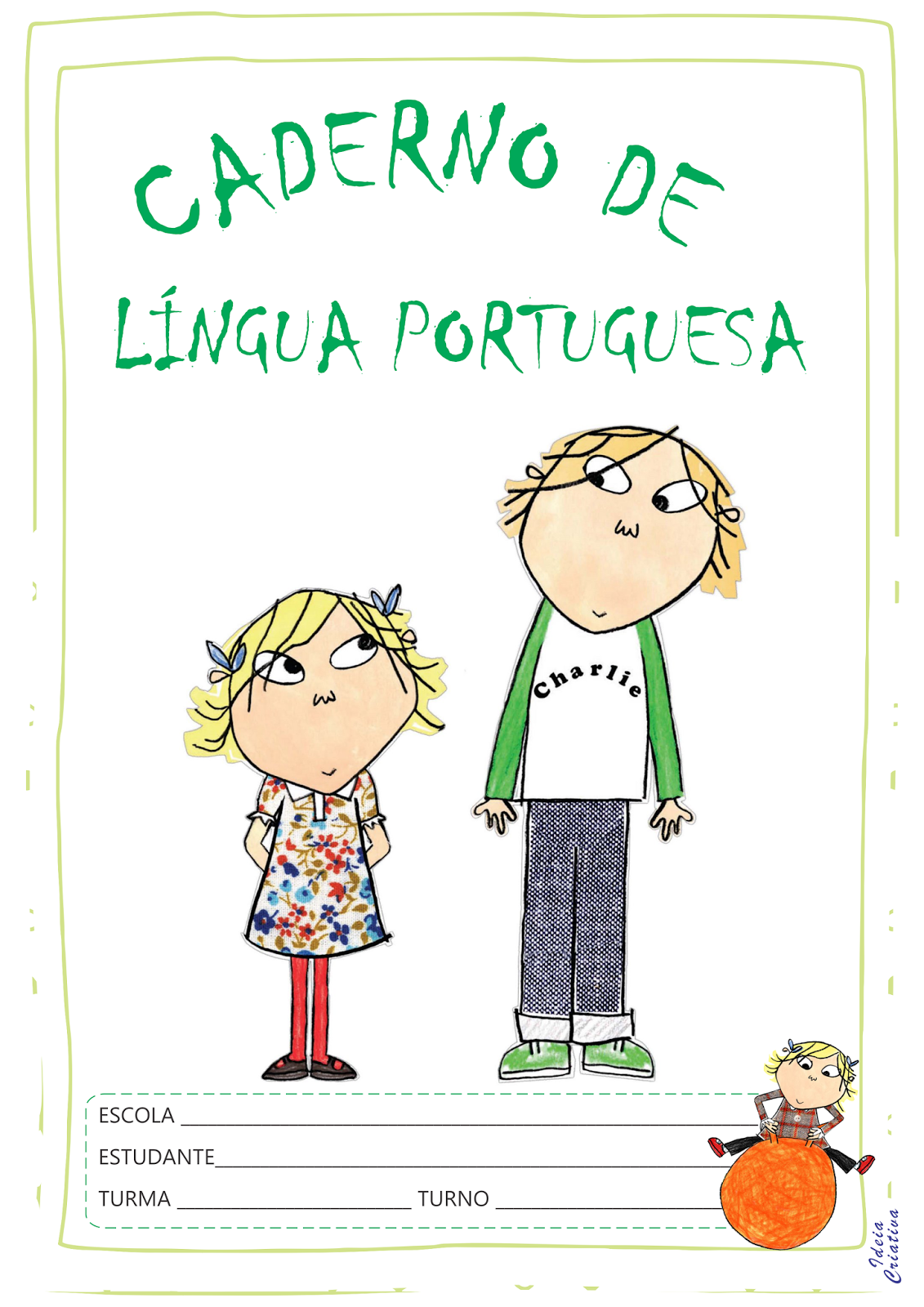 Capas para Caderno Charlie E Lola para imprimir Grátis