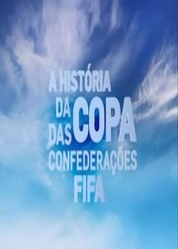 Copa das Confederações: A História