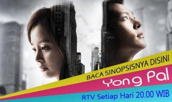 """Sinopsis Drama Korea RTV """" Yong Pal """""""