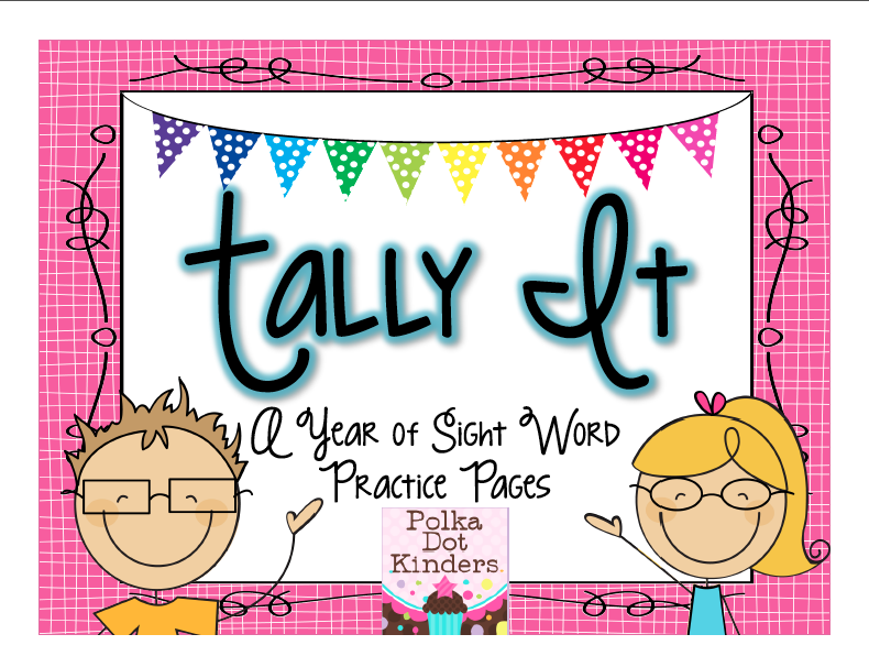http://www.teacherspayteachers.com/Product/Tally-It-A-Year-of-Sight-Word-Practice-Pages-741239