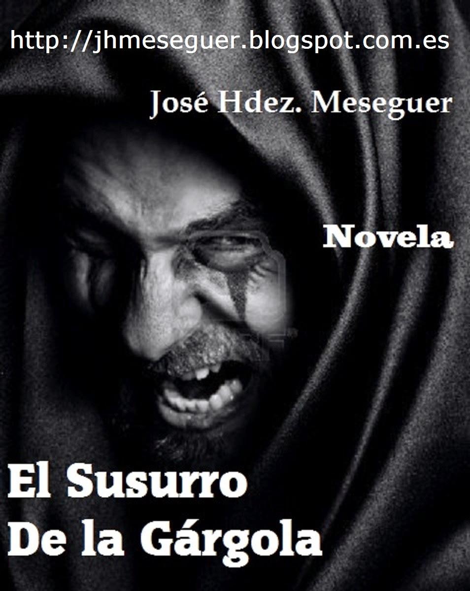 El Susurro De La Gárgola. Novela.