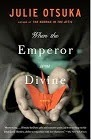 """When the Emperor was Divine"""