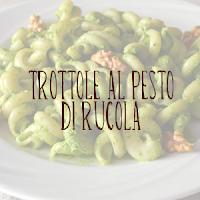 http://pane-e-marmellata.blogspot.it/2015/04/trottole-al-pesto-di-rucola-un-piatto.html