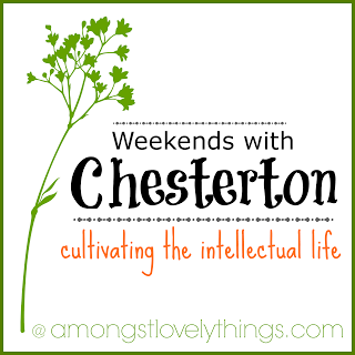 http://www.amongstlovelythings.com/search/label/Weekends%20with%20Chesterton#.UuaIqOnnaUk