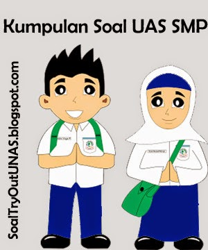 Bank Soal Dan Latihan Soal Kumpulan Soal Uas Smp Kelas 7