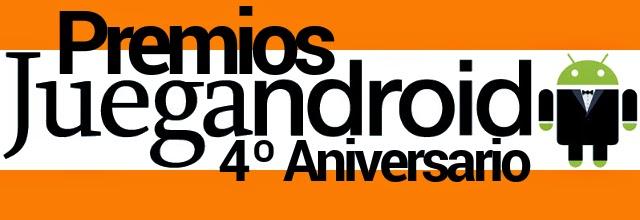Premios Juegandroid 4º Aniversario