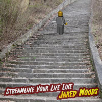 Streamline Your Life Like Jared Woods: Take the stairs