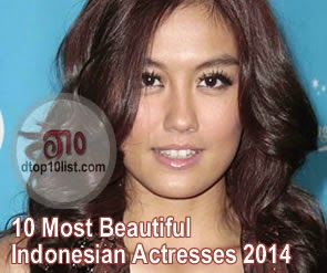 Top 10 Most Beautiful Indonesian Actresses 2014
