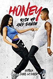 Watch Honey: Rise Up and Dance Online Free 2018 Putlocker