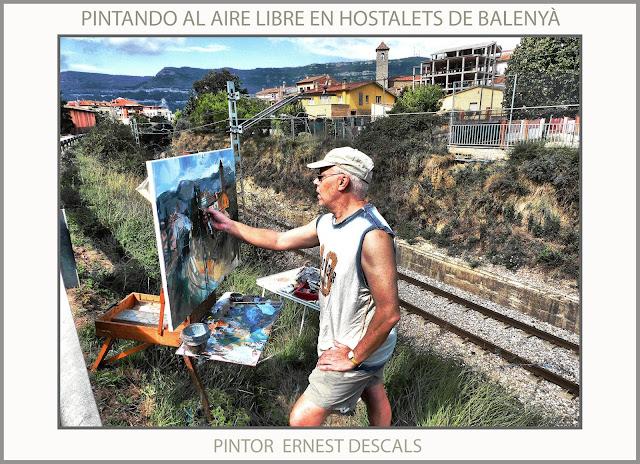 PINTURA-HOSTALETS DE BALENYA-AIRE LIBRE-TREN-PAISATGES-CATALUNYA-FOTOS-PINTOR-ERNEST DESCALS-