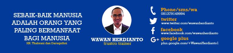Wawan Herdianto | Motivator, Teaching Life Skills