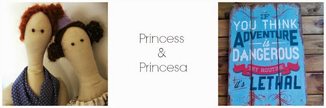 Princess&Princesa