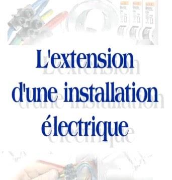 electronique et electricite l 39 extension d 39 une installation electrique. Black Bedroom Furniture Sets. Home Design Ideas