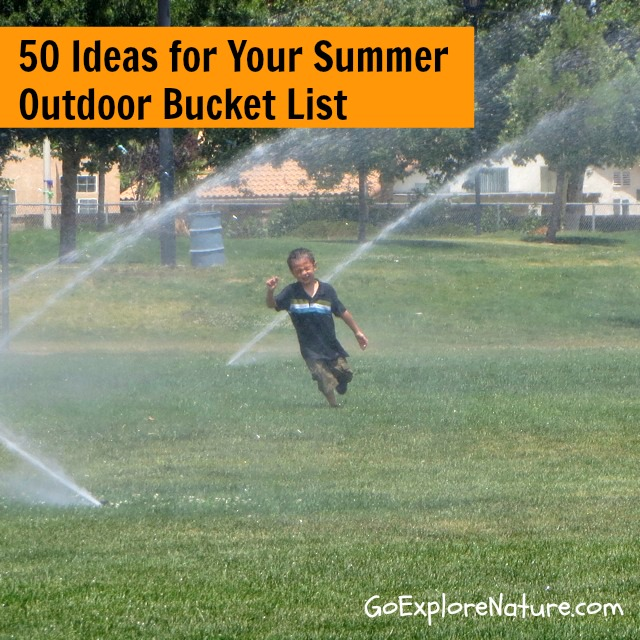 50 Ideas for Your Summer Outdoor Bucket List