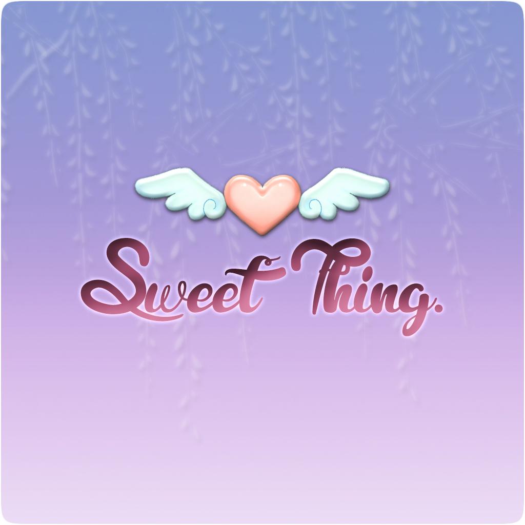 Sweet Thing.