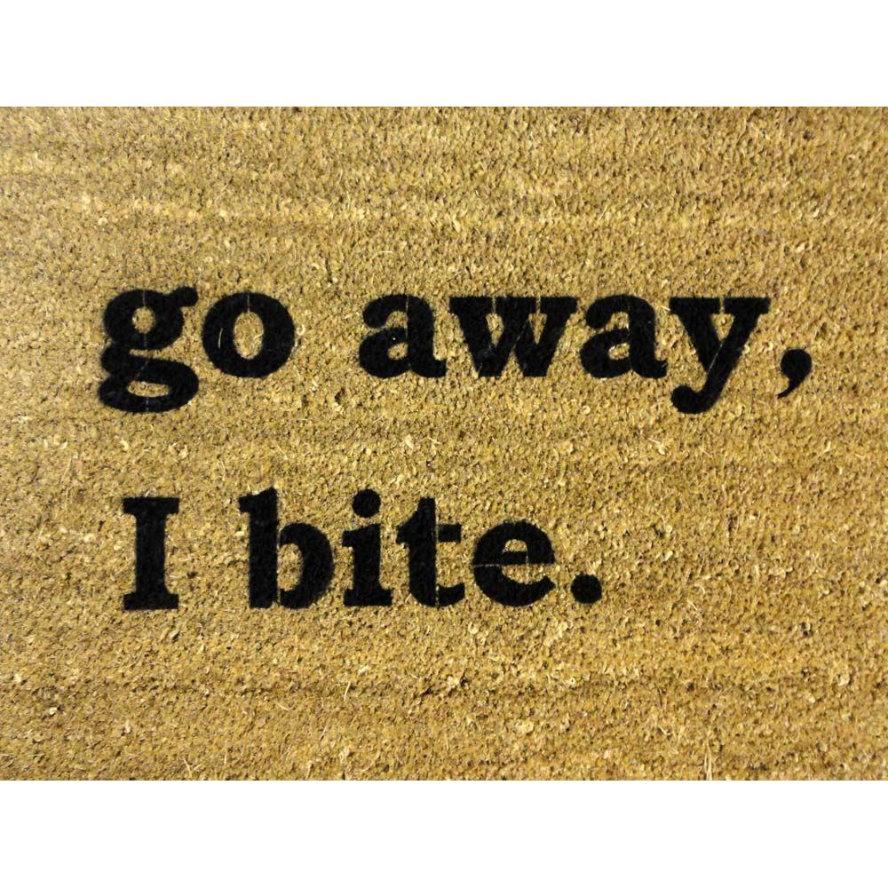 Damn Good Doormats Go Away I Bite