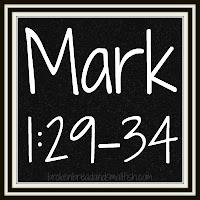 Chalkboard: Mark 1:29-34