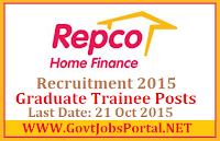 REPCO HOME FINANCE RECRUITMENT 2015 FOR GRADUATES TRAINEE