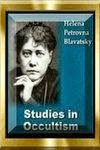 Studies in Occultism by Blavatsky