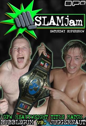 Grand Pro Wrestling - Slam Jam 2009