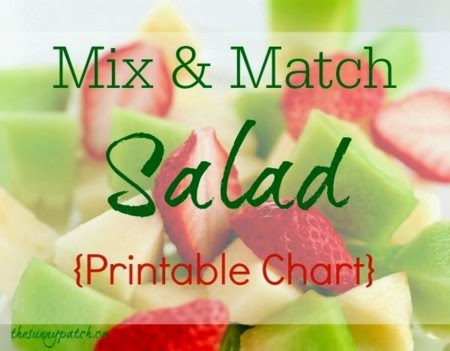 Easy Mix & Match Salad {Printable Chart}  @ The Sunny Patch