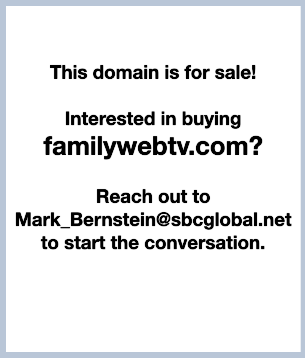 FamilyWebTV is for sale!