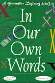 In Our Own Words, Stories, essays, lyrics & verse from A Generation Defining Itself