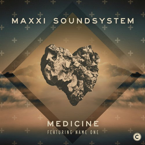 Maxxi Soundsystem  ft. Name One - Medicine EP