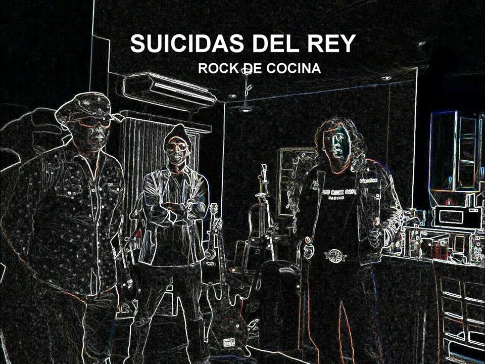 Rock de Cocina SUICIDAS DEL REY
