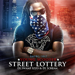 Young Scooter- street lottery, Presented by DJ Scream, DJ Swamp Izzo