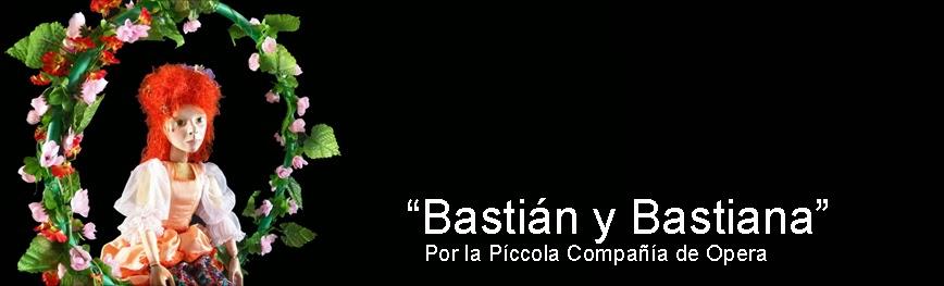 Bastián y Bastiana