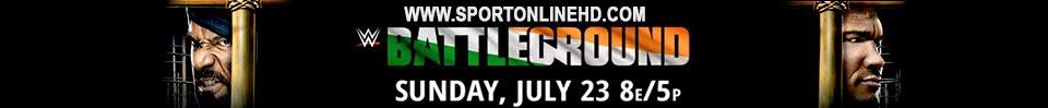 Ver WWE Battleground 2017 En VIVO en HD | Ver UFC 214 Cormier vs Jones 2 En Vivo HD