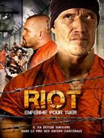 Riot, enfermé pour tuer