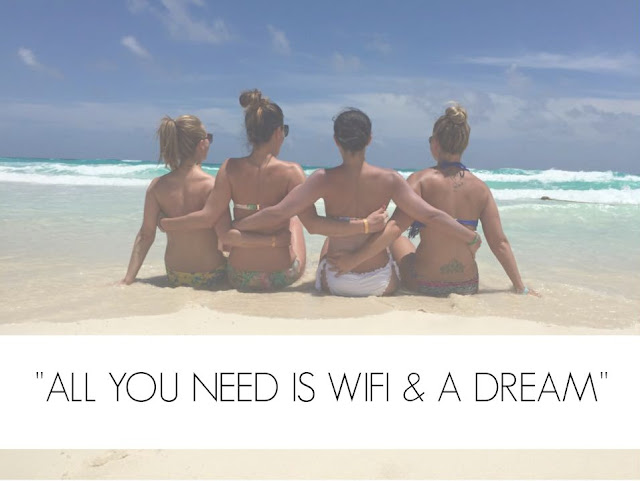 ALL YOU NEED IS WIFI AND A DREAM