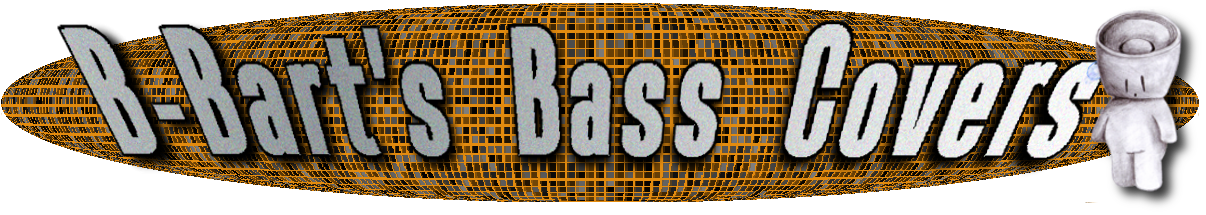 B-Bart's Bass Covers